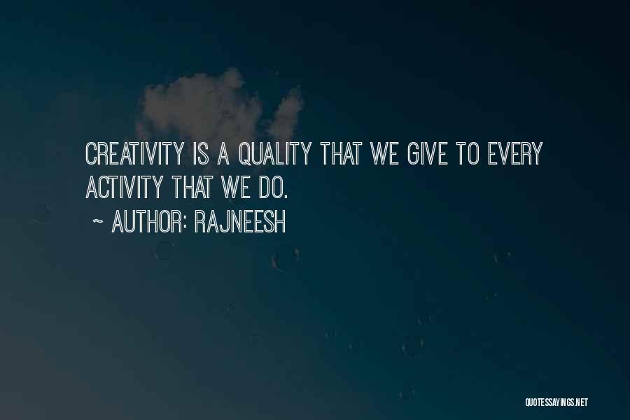 Activity Quotes By Rajneesh