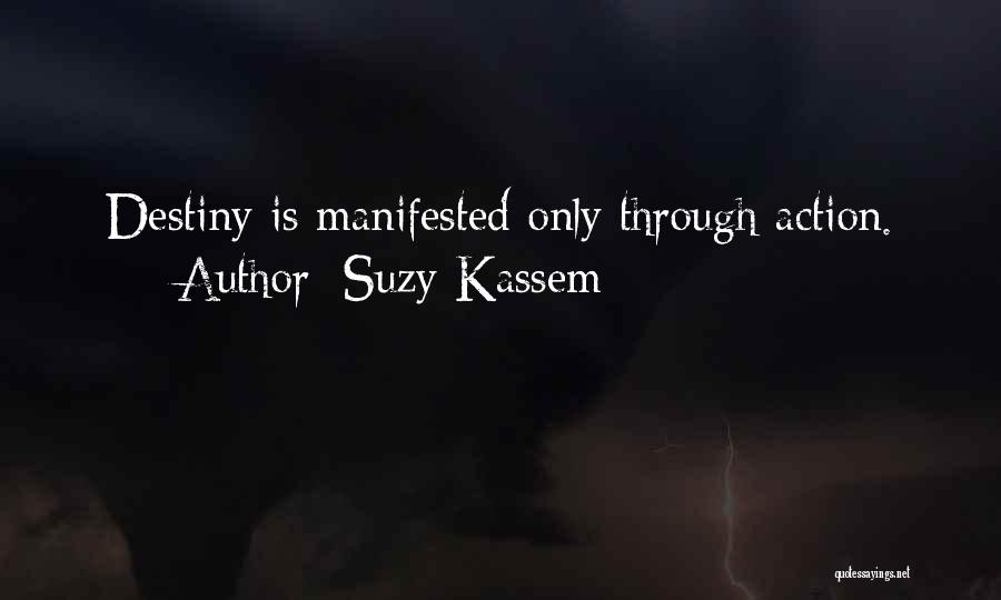 Activity Quotes By Suzy Kassem