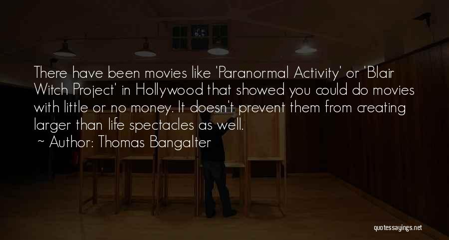 Activity Quotes By Thomas Bangalter
