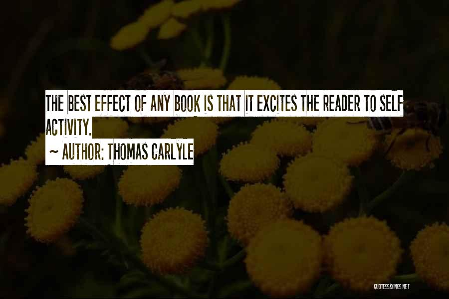 Activity Quotes By Thomas Carlyle