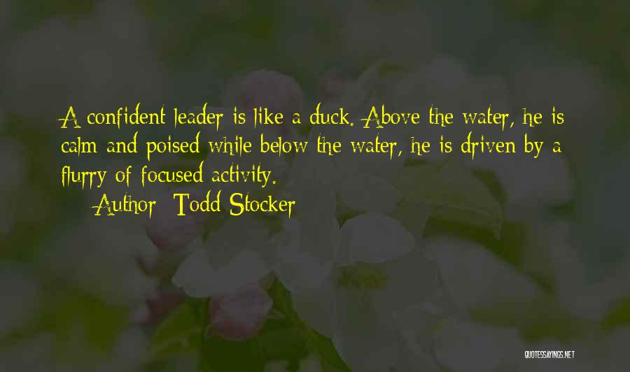 Activity Quotes By Todd Stocker