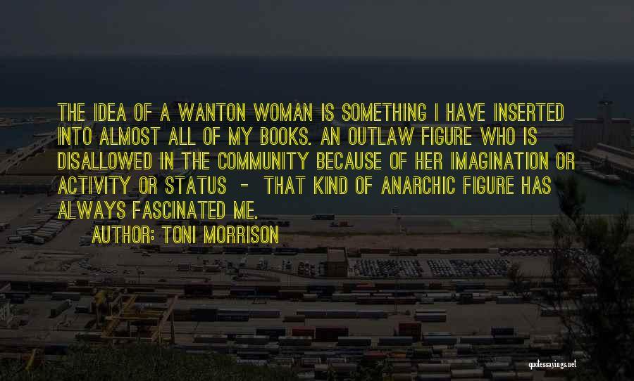 Activity Quotes By Toni Morrison