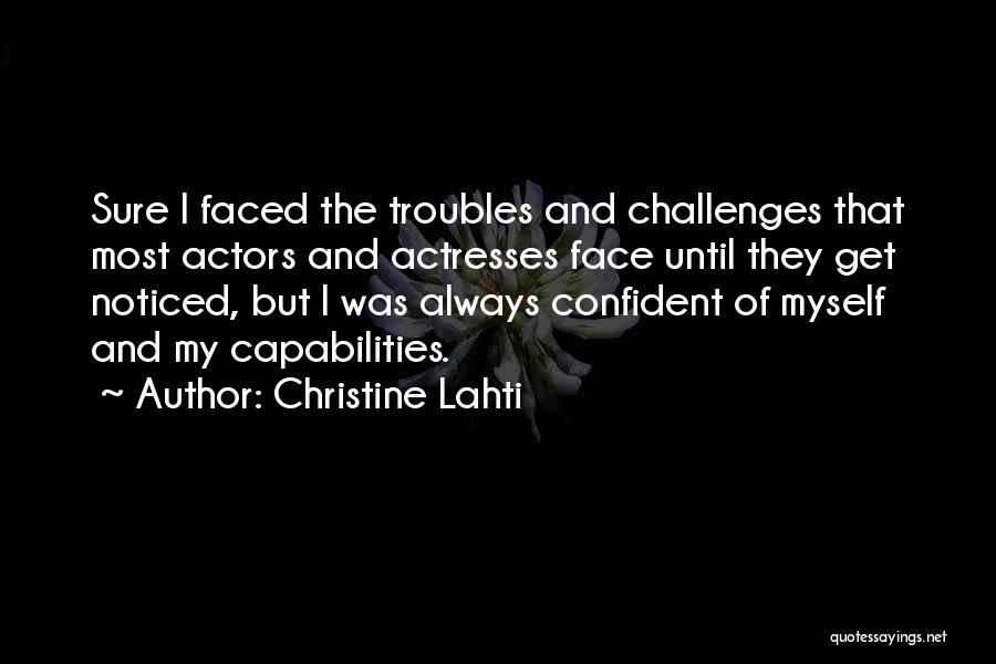 Actors And Actresses Quotes By Christine Lahti