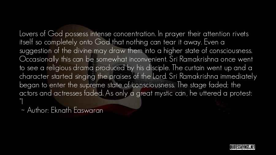 Actors And Actresses Quotes By Eknath Easwaran