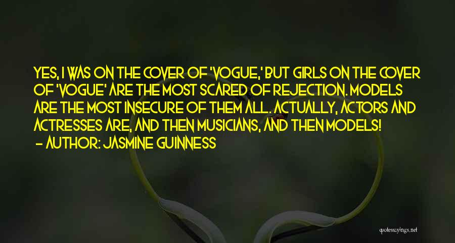 Actors And Actresses Quotes By Jasmine Guinness
