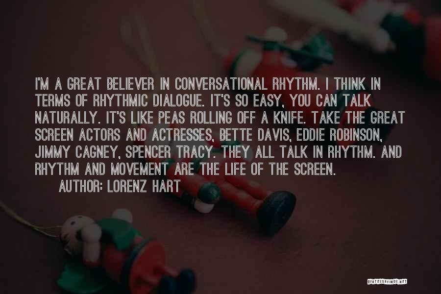 Actors And Actresses Quotes By Lorenz Hart