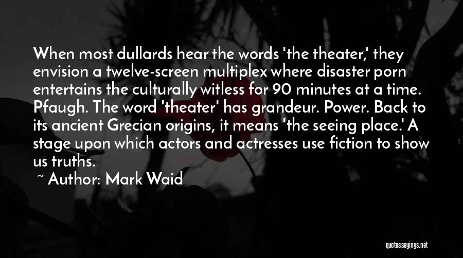 Actors And Actresses Quotes By Mark Waid