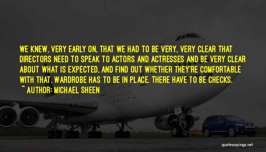Actors And Actresses Quotes By Michael Sheen