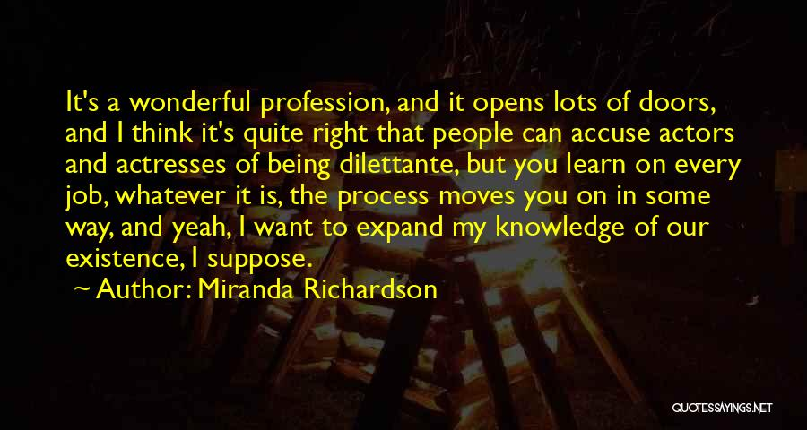 Actors And Actresses Quotes By Miranda Richardson
