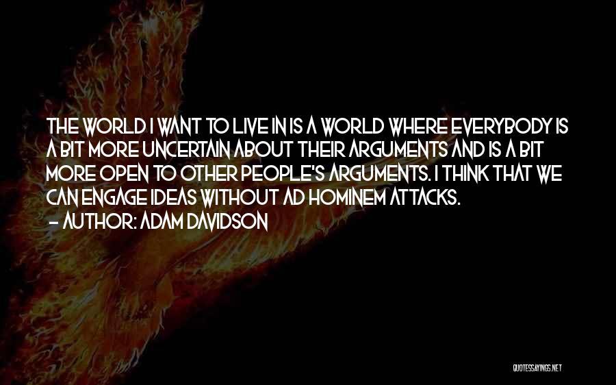 Ad Hominem Attacks Quotes By Adam Davidson