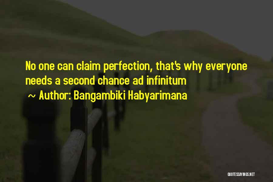 Ad Infinitum Quotes By Bangambiki Habyarimana