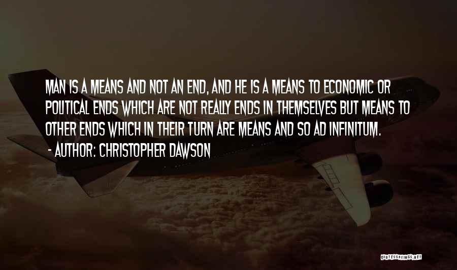 Ad Infinitum Quotes By Christopher Dawson