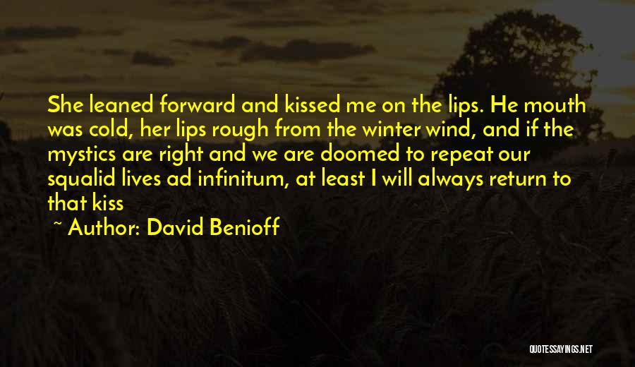 Ad Infinitum Quotes By David Benioff