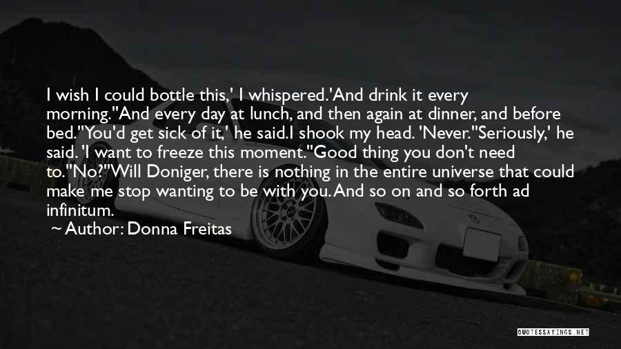 Ad Infinitum Quotes By Donna Freitas