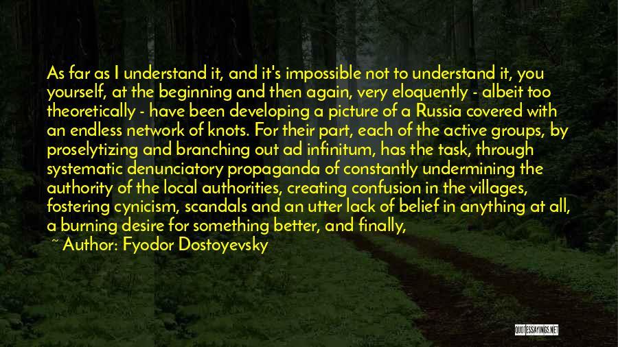 Ad Infinitum Quotes By Fyodor Dostoyevsky