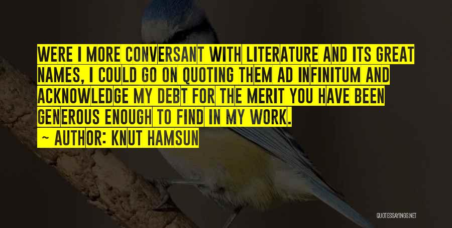 Ad Infinitum Quotes By Knut Hamsun