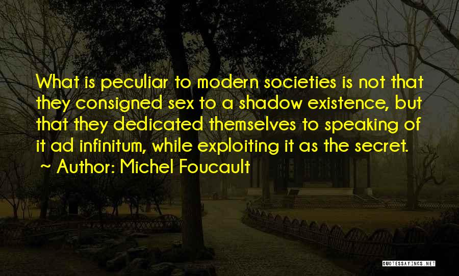 Ad Infinitum Quotes By Michel Foucault
