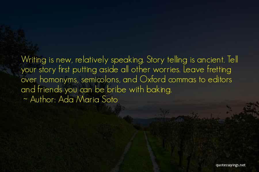 Ada Maria Soto Quotes 2037518