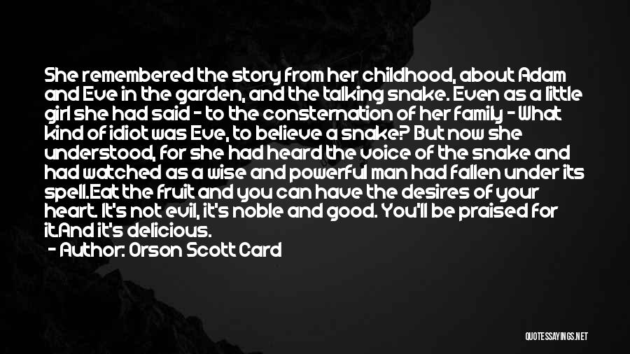 Adam And Eve Forbidden Fruit Quotes By Orson Scott Card