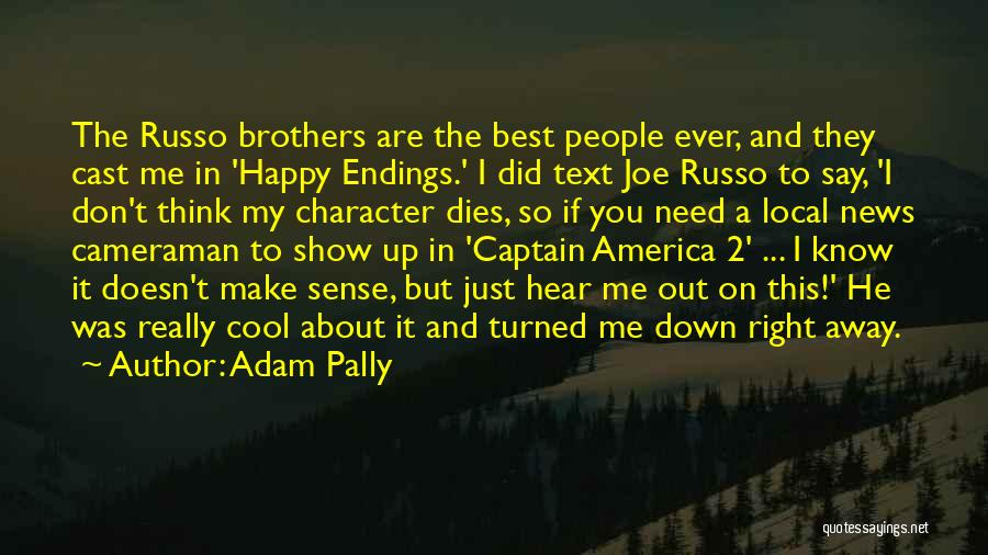 Adam And Joe Quotes By Adam Pally
