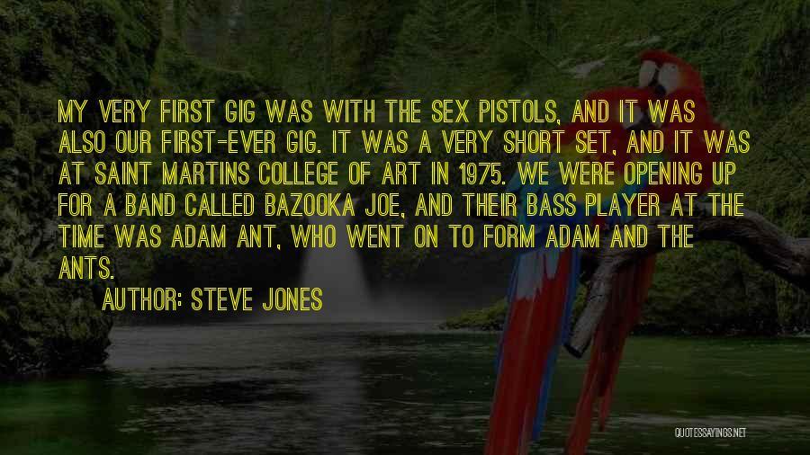 Adam And Joe Quotes By Steve Jones