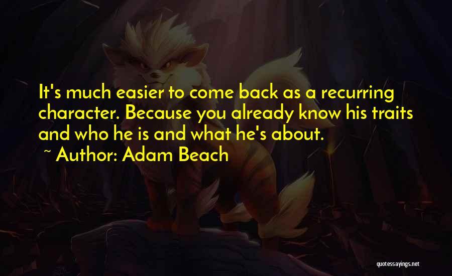 Adam Beach Quotes 1029131