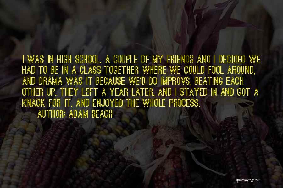 Adam Beach Quotes 1296683