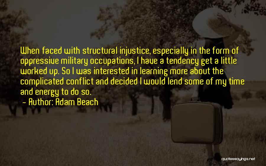 Adam Beach Quotes 1506137