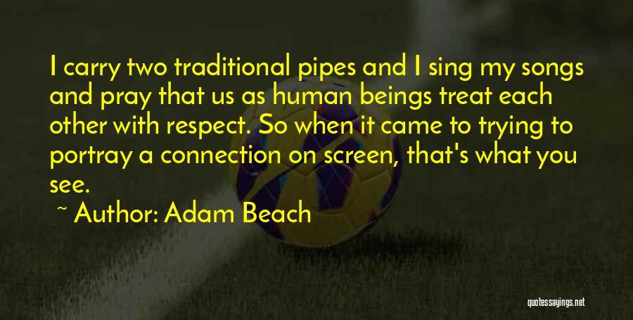 Adam Beach Quotes 1553041