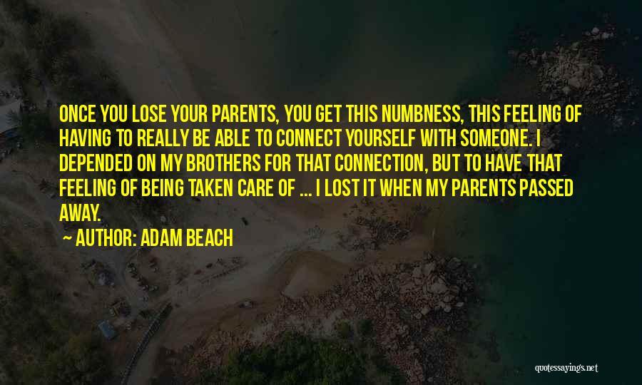 Adam Beach Quotes 1619893