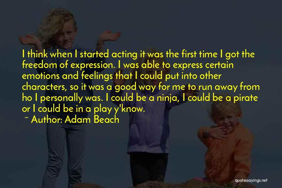 Adam Beach Quotes 2012763