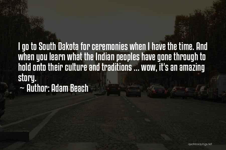 Adam Beach Quotes 395010