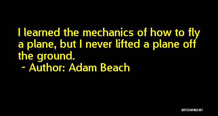 Adam Beach Quotes 399643
