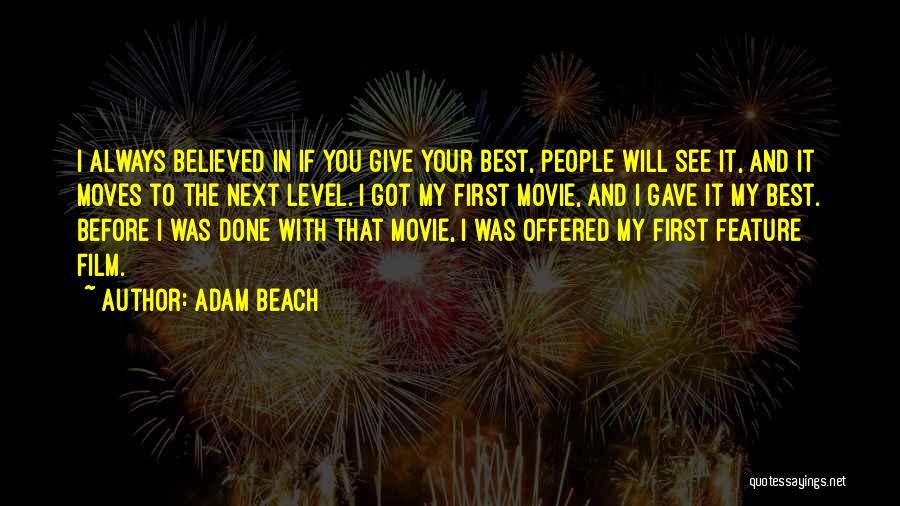Adam Beach Quotes 883087