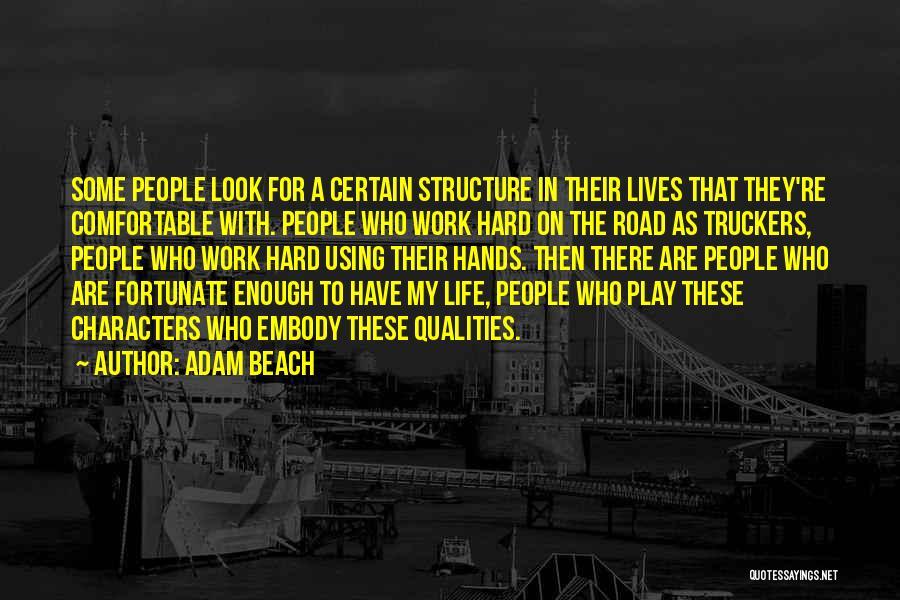 Adam Beach Quotes 927321
