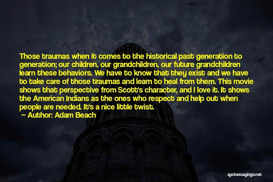 Adam Beach Quotes 975531