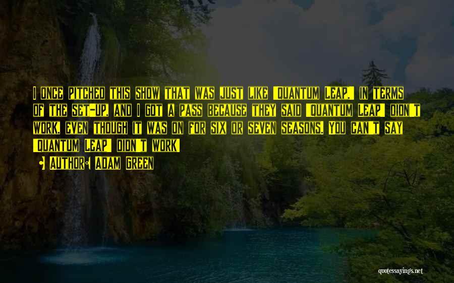 Adam Green Quotes 1022369