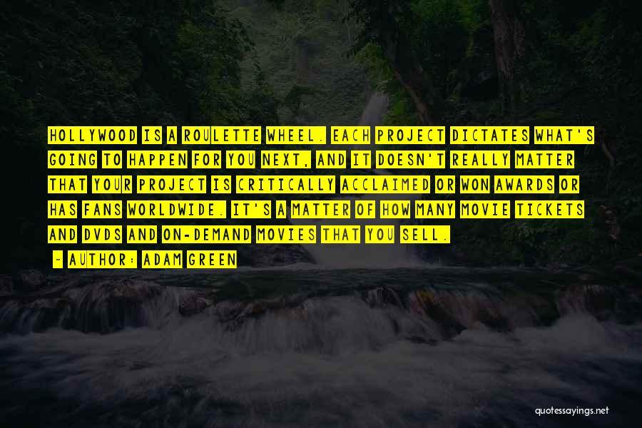 Adam Green Quotes 1121927