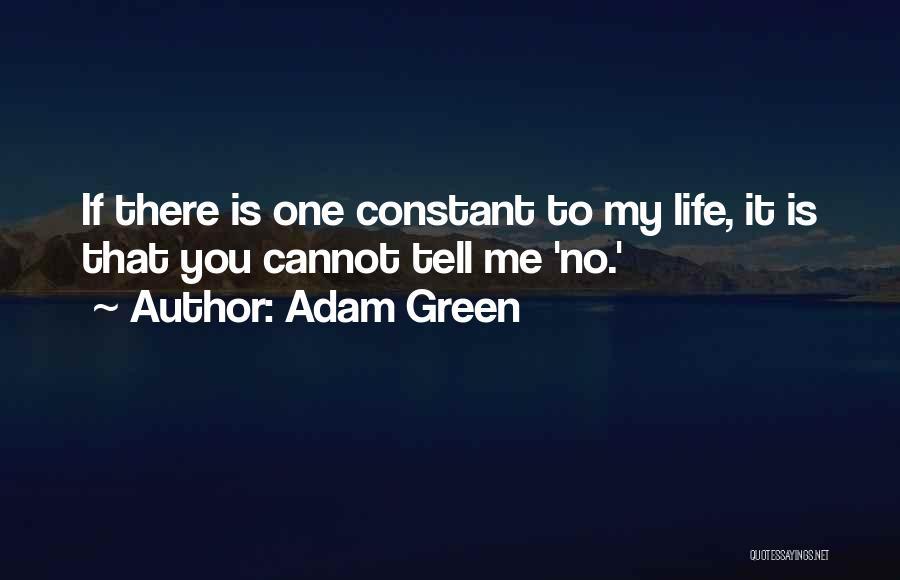 Adam Green Quotes 1137496