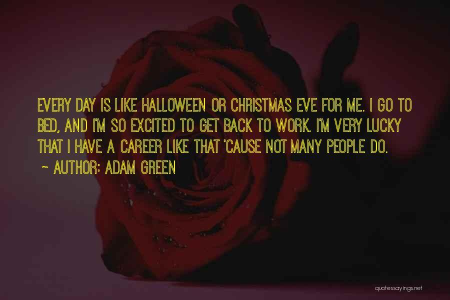 Adam Green Quotes 1140225
