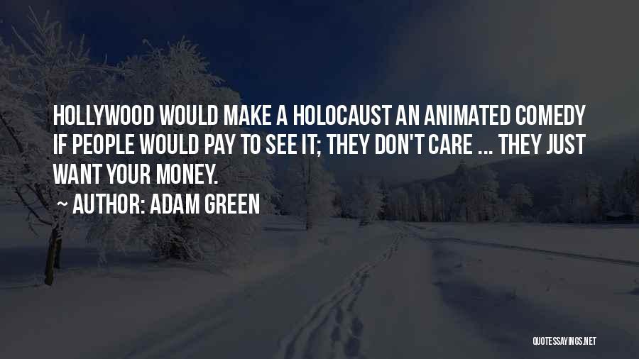 Adam Green Quotes 1258504