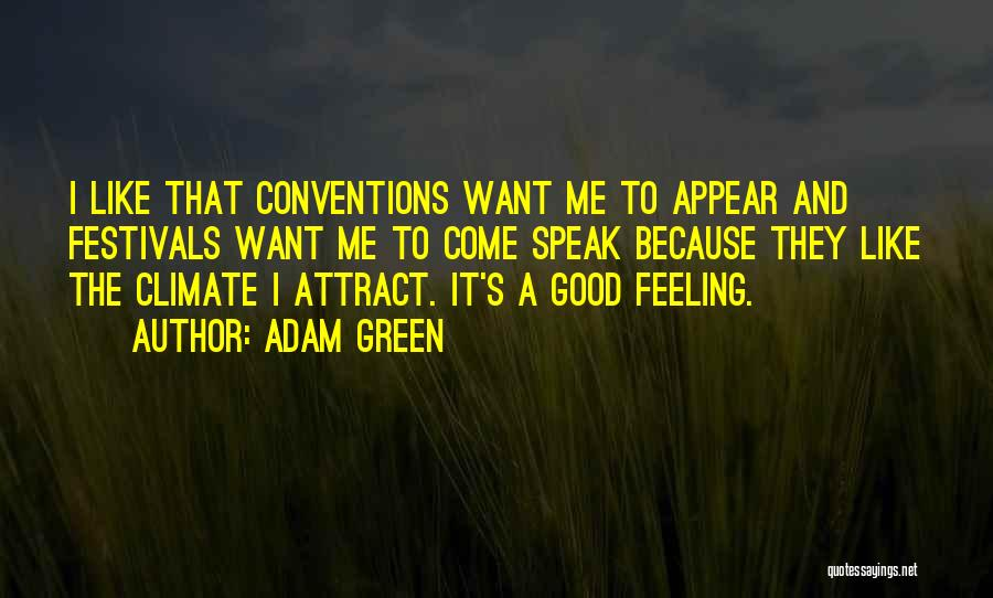 Adam Green Quotes 1647499