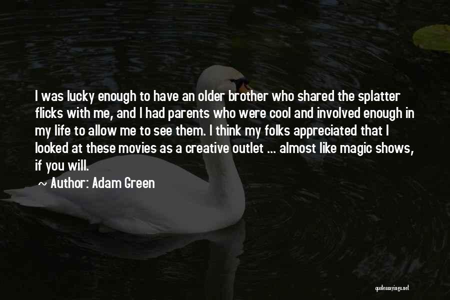 Adam Green Quotes 1833936