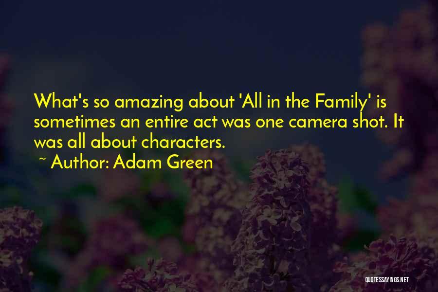 Adam Green Quotes 2052175
