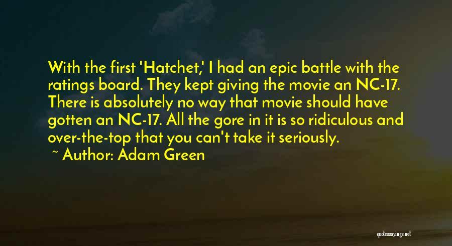 Adam Green Quotes 2060759