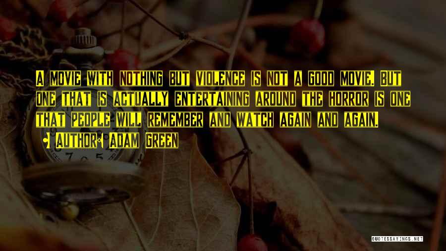 Adam Green Quotes 2106219
