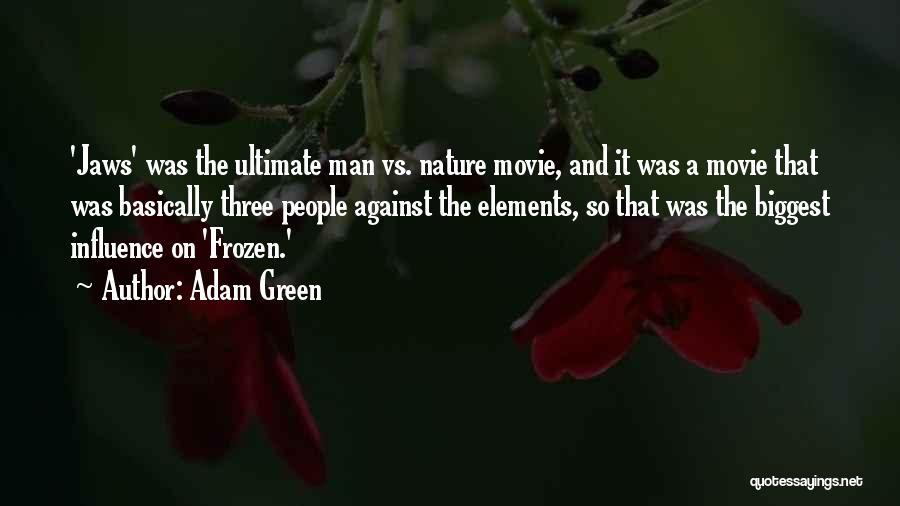 Adam Green Quotes 2230284