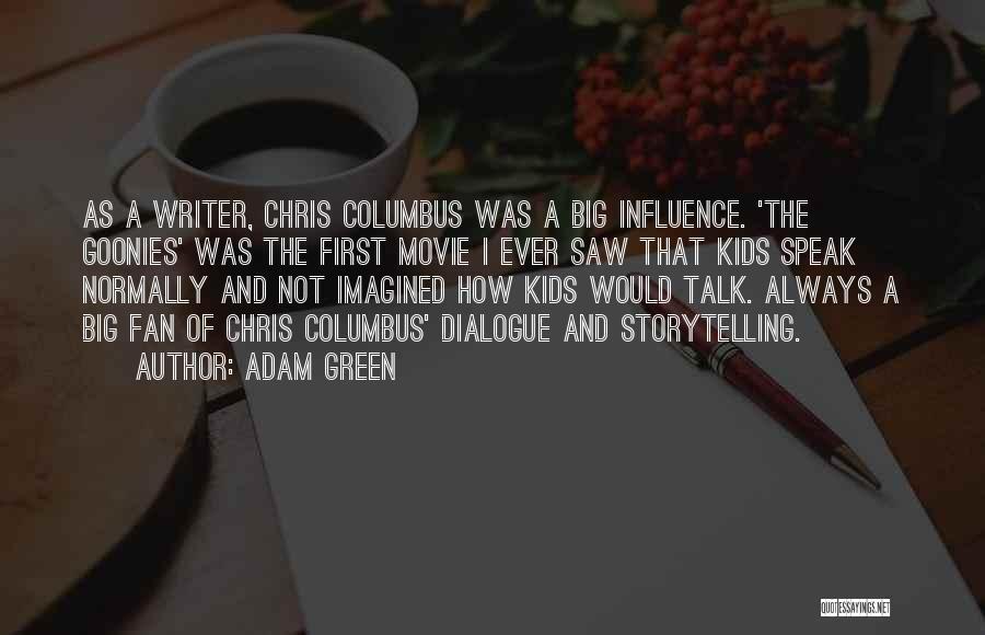 Adam Green Quotes 294006