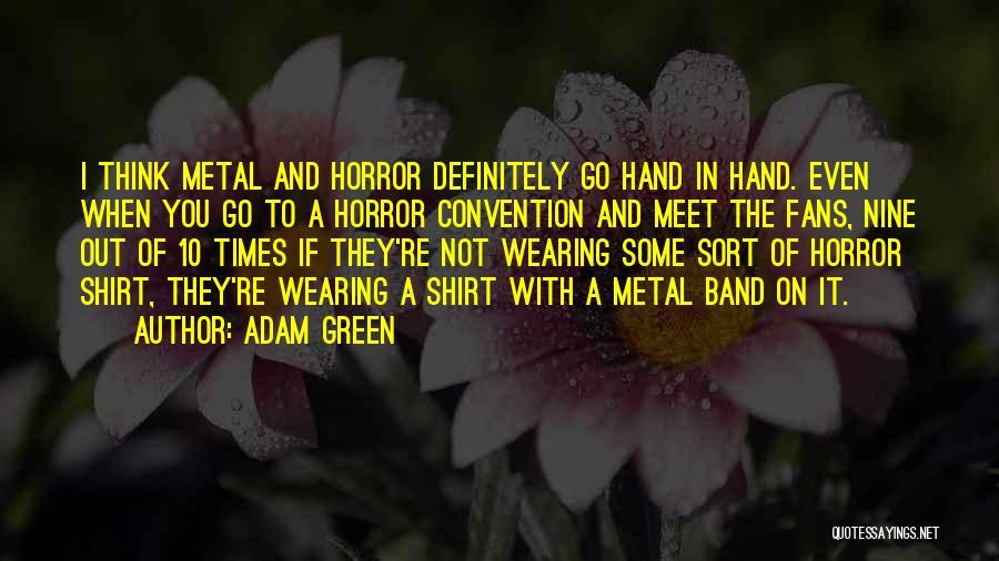 Adam Green Quotes 388483