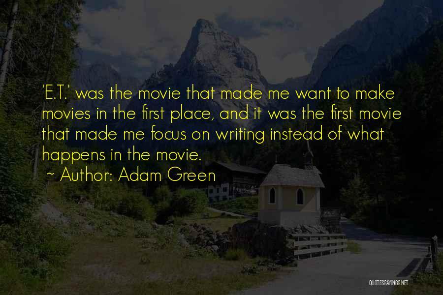 Adam Green Quotes 537211